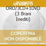 ORO/3CD+1DVD (3 Brani Inediti) cd musicale di AVENTURA
