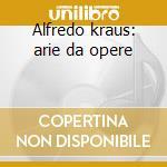Alfredo kraus: arie da opere (2) cd musicale di Kraus a. -vv.aa.