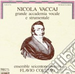 Vaccaj Grande Accademia Vocale E Strum. cd musicale di Vaccaj