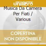 Cherubini / Donizetti, Gaetano / Druschetzky / Trebensee / Weber - Musica Da Camera Per Fiati cd musicale di Artisti Vari