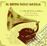 Giuseppe Verdi - 34 Di Quella Pira Da Il Trovatore cd musicale di Giuseppe Verdi