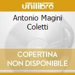 Antonio magini coletti: arie da opere cd musicale di Magini c.a. -vv.aa.