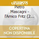 Amico fritz - valletti,carteri, gui cd musicale di Mascagni