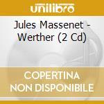 Werther - tagliavini,simionato, mi'51 cd musicale di Massenet