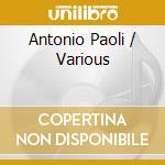 Antonio Paoli cd musicale di Paoli a. - vv.aa.