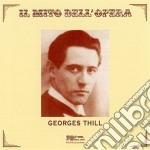 Georges Thill cd musicale di Thill g. - vv.aa.