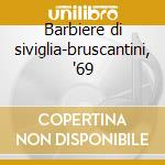 Barbiere di siviglia-bruscantini, '69 cd musicale di Rossini