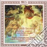 Antonio Salieri - Te Deum, Gesu' Al Limbo, Il Giudizio Finale cd musicale di Salieri