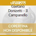 Gaetano Donizetti - Il Campanello cd musicale di Donizetti