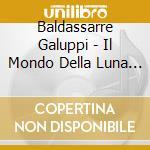 Mondo della luna - gatti,sarti, piva '97 cd musicale di B. Galuppi