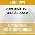 June anderson: arie da opere cd musicale di Anderson j. - vv.aa.