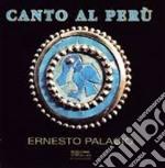 Palacio - Canto Al Peru' cd musicale di Palacio e. - vv.aa.