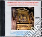 Organi Storici Della Cattedr.di Verona cd musicale di Artisti Vari