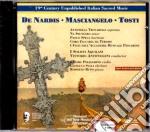 Francesco Paolo Tosti - 19th Century Italian Sacred Music cd musicale di Tosti/de nardis etc