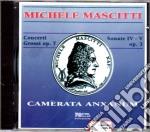 Michele Mascitti - Concerti Grossi Op. 7, Sonate Nn. 4 E 5 Op. 3 cd musicale di M. Mascitti