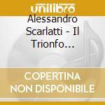 Scarlatti A. Il Trionfo Dell'onesta' cd musicale di A. Scarlatti