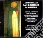 Antonio Braga - San Domenico Di Guzman cd musicale di A. Braga
