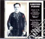 Lorenzo Perosi - Concerto Per Clarinetto E Orchestra cd musicale di Perosi