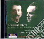La passione secondo marco cd musicale di Lorenzo Perosi