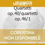 Quartetti op.40/quartetti op.46/1 cd musicale di Danzi/krommer
