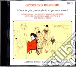 Respighi Mus.per Pianoforte A 4 Mani cd musicale di Respighi