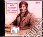 Tre grandi sonate - trio brahms cd musicale di F. Paer