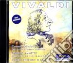 Antonio Vivaldi - Concerto Rv 111, Concerto Rv 165, Sinfonia Improvisata Rv 802, Sinfonia Rv 147, Sinfonia Rv 122, Sinfonia Rv 135, Sinfonia Rv 162, cd musicale di Vivaldi