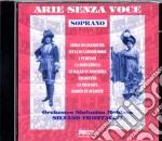 Soprano Arie Senza Voce cd musicale di Artisti Vari