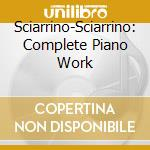 Complete piano works cd musicale di Salvatore Sciarrino