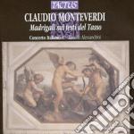 Ensemble Concerto Italiano - Madrigali Sui Testi Del Tasso cd musicale di Claudio Monteverdi