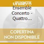 Ensemble Concerto - Quattro Cantate Da Camera Op.ii cd musicale di Pergolesi giovanni b