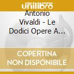 I Filarmonici - I Filarmonici-opera V cd musicale di Antonio Vivaldi