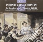 Orch. Barocca Di Guastalla - Decollazione Di S.giovanni cd musicale di Bononcini antonio mar