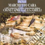 Cigni capre galli e grilli cd musicale di Cara Marchetto