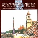 Cappella Trinite' Des Monts - Missa Aeterna Christi Munera cd musicale di Palestrina giovanni p