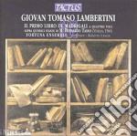I� libro madrigali a 4 voci cd musicale di Lambertini giovan tom