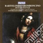 Dulces exuviae cd musicale di Bartolome Tromboncino