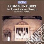 Luca Scandali - Organo In Europa cd musicale di Artisti Vari