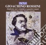 Maccaroni G. / Iannella F. - Sinfonie Per Organo A 4 Mani cd musicale di Gioachino Rossini