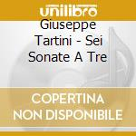 Ensemble Respighi - Sei Sonate A Tre + 2010 Catalogue cd musicale di Tartini