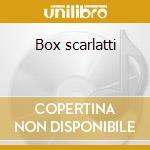 Box scarlatti cd musicale di Alessandro Scarlatti