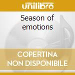 Season of emotions cd musicale