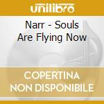Souls are flying now cd musicale