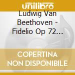 Fidelio - flagstad,kipnis, walter, ny'41 cd musicale di Beethoven