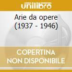 Arie da opere (1937 - 1946) cd musicale di Stignani e. - vv.aa.