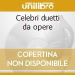 Celebri duetti da opere cd musicale di Donizetti