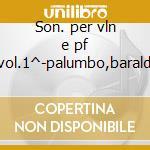 Son. per vln e pf vol.1^-palumbo,baraldi cd musicale di Haydn