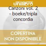 Canzoni vol. 2 - boeke/tripla concordia cd musicale di Frescobaldi