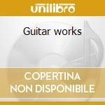 Guitar works cd musicale di Ferenc Farkas
