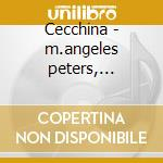Cecchina - m.angeles peters, campanella cd musicale di Piccinni